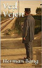 Ved Vejen (Danish Edition)