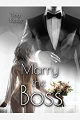 Marry the Boss (German Edition) Format Kindle
