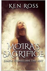 MOIRA'S SACRIFICE: Erotic Suspense (Rosa's Confessions Book 5) Kindle Edition