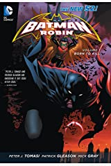 Batman and Robin (2011-2015) Vol. 1: Born To Kill (Batman & Robin Volumes) Kindle Edition