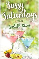Sassy Saturdays (Fat Fridays Group Book 2) Kindle Edition