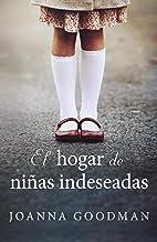 El hogar de niñas indeseadas (Umbriel narrativa) (Spanish Edition)