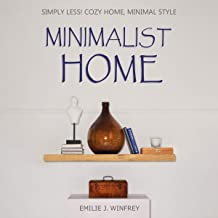 Minimalist Home: Simply Less! Cozy Home, Minimal Style