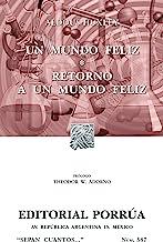 Un mundo feliz*Retorno a un mundo feliz (Colección Sepan Cuantos: 587) (Spanish Edition)
