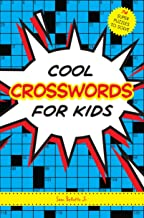 Cool Crosswords for Kids: 74 Super Puzzles to Solve