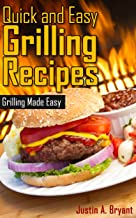 Quick and Easy Grilling Recipes