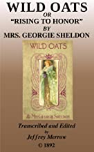 Wild Oats: Rising to Honor