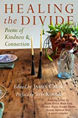 Healing the Divide: Poems of Kindness and Connection Kindle Edition