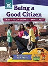 Being a Good Citizen: A kids' guide to community involvement (Start Smart ™ ― Community)