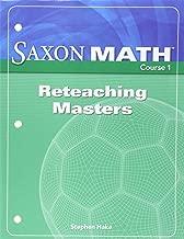 Saxon Math Course 1: Reteaching Masters Grade 6