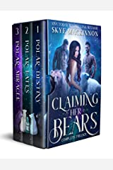 Claiming Her Bears: The complete series Kindle Edition