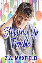 Stirring Up Trouble (The Stirring Series Book 1)