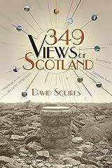 349 Views of Scotland (English Edition) Kindle版