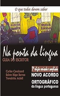 Na ponta da língua - GUIA DO ESCRITOR PASSO A PASSO (Portuguese Edition)