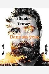 DANS SES YEUX - Nouvelle / Thriller Format Kindle