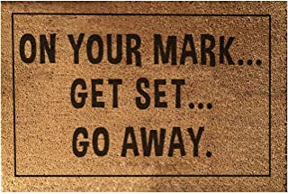 "Rise8 Studios | Funny Outdoor Doormat ""On Your Mark...Get Set...Go Away."" | Novelty Welcome Floor Mat Coir & Rubber Backing | Large 18 in. x 30 in."