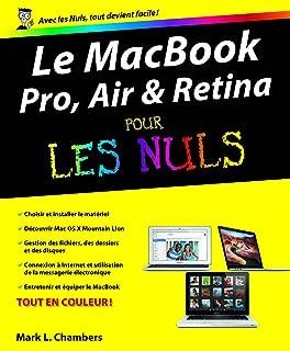 MacBook (Pro, Air et Retina) Pour les Nuls (INFORMATIQUE) (French Edition)