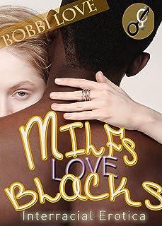 MILFs Love Blacks: Interracial Erotica (English Edition)
