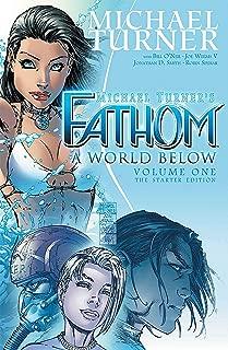 Fathom Volume 1: A World Below: The Starter Edition