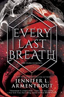 Every Last Breath (The Dark Elements Book 3)