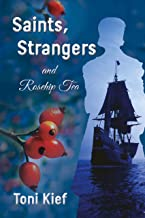 Saints, Strangers and Rosehip Tea
