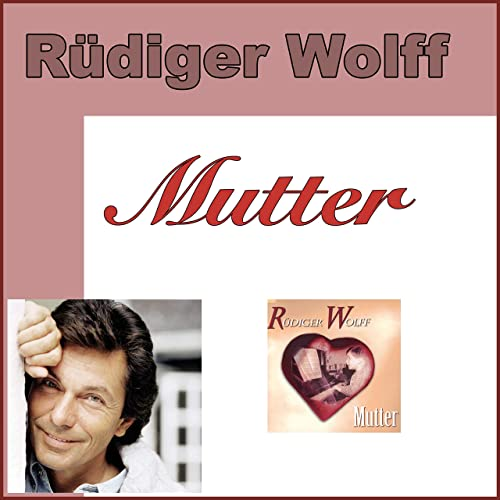 Mutter Muttertag Valentinstag By Rudiger Wolff On Amazon Music