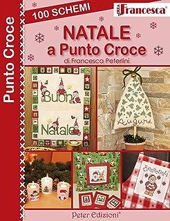 Babbo Natale Punto Croce Schemi Gratis.Amazon It Punto Croce E Natale