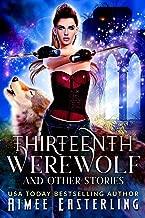 Thirteenth Werewolf and Other Stories (English Edition)