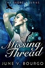 Missing Thread (The Georgia Series Book 3)