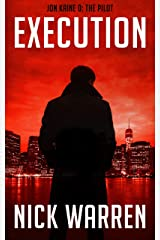 Execution: Jon Kaine 0: The Pilot Kindle Edition