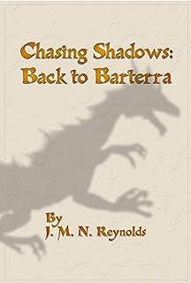 Chasing Shadows: Back to Barterra