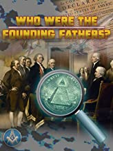 Who Were The Founding Fathers?