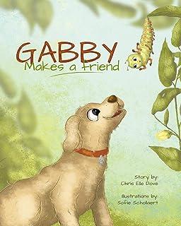 Gabby Makes a Friend (English Edition)
