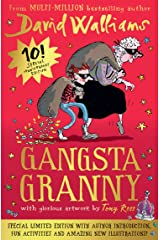 Gangsta Granny: Limited 10th Anniversary Edition of David Walliams' Bestselling Children's Book (English Edition) Format Kindle