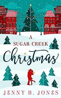 A Sugar Creek Christmas (A Sugar Creek Novel Book 1)