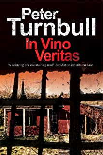 In Vino Veritas: A British police procedural (A Harry Vicary Mystery)
