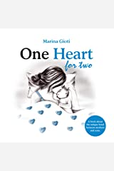One Heart for two: A book for mothers and sons of all ages Kindle Edition