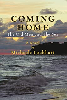 Coming Home: The Old Men and the Sea