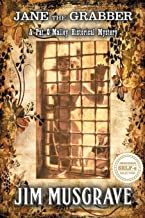 Jane the Grabber: A Pat O'Malley Historical Mystery (The Pat O'Malley Historical Mysteries)
