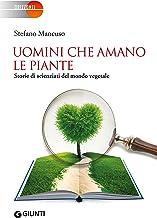 Permalink to Uomini che amano le piante: Storie di scienziati del mondo vegetale PDF