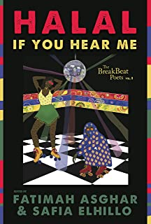 The BreakBeat Poets Vol. 3: Halal If You Hear Me