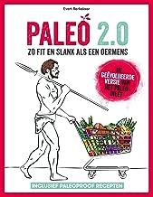 Paleo 2.0: Zo fit en slank als een oermens