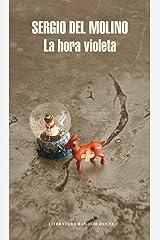 La hora violeta (Spanish Edition) Format Kindle