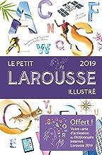 Le petit Larousse illustré 2019 Relié (dictionnaire - francais) (Le Petit Larousse Illustre) (French Edition)
