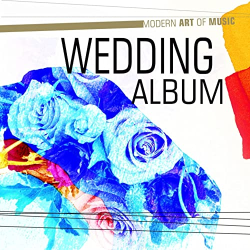 Modern Art of Music: Wedding Album by Various artists on Amazon