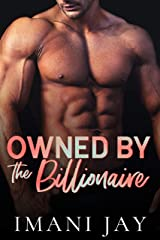 Owned By The Billionaire: A Short Steamy Curvy Girl Instalove Cinderella Romance (Owned Body & Soul) Kindle Edition