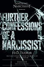Further Confessions of a Narcissist