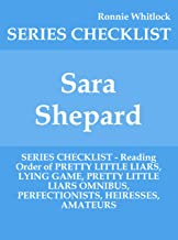 Sara Shepard - SERIES CHECKLIST - Reading Order of PRETTY LITTLE LIARS, LYING GAME, PRETTY LITTLE LIARS OMNIBUS, PERFECTIONISTS, HEIRESSES, AMATEURS