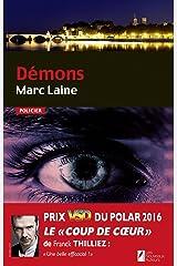 Démons. Coup de coeur de Franck Thilliez. Prix VSD 2016 Format Kindle