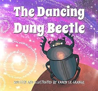 The Dancing Dung Beetle (Little SAfari Books) (English Edition)